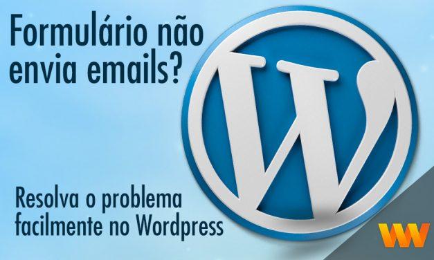 Formulário não envia e-mails na Locaweb? Aprenda a resolver no WordPress