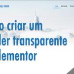 Como criar um header transparente no Elementor grátis